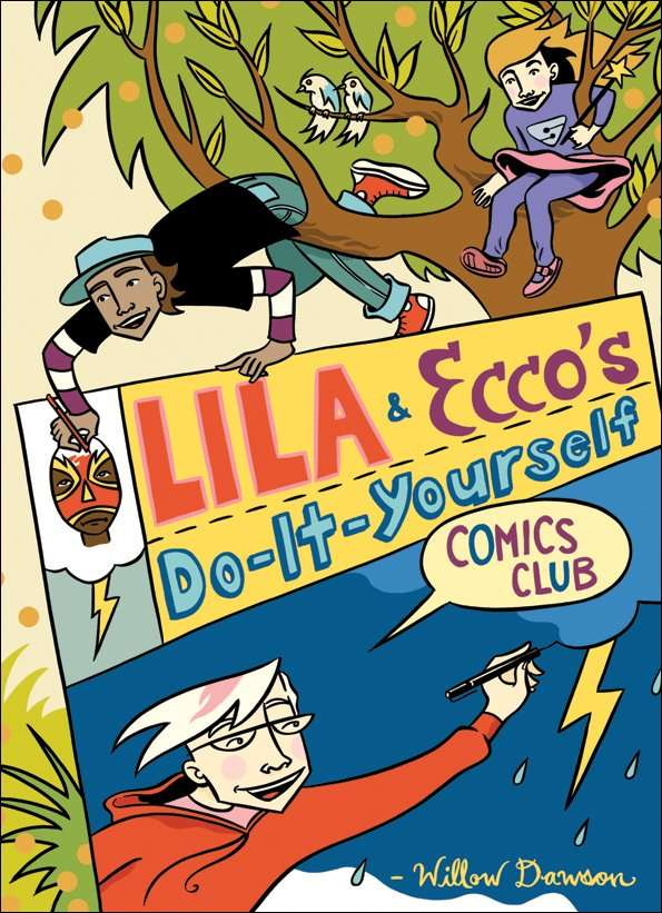 Lila & Ecco's Do-It-Yourself Comic Club