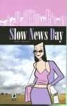 SlowNewsDay