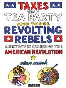 Taxes, the Tea Party and Those Revolting Rebels