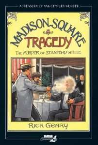 Madison Square Tragedy:  the Murder of Stanford White