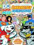 DC Super-Pets!  Character Encyclopedia