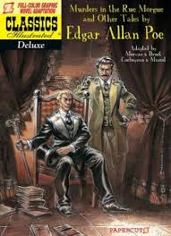 Classics Illustrated Deluxe #10: The Murders in the Rue Morgue and Other Tales