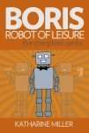 Boris Robot of Leisure cover image