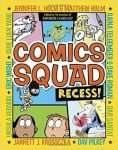 Comics Squad Recess!