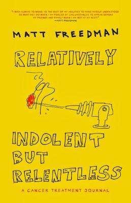 relativelyindolent