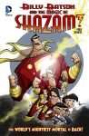 Billy Batson and the Magic of Shazam: The World's Mightiest Moral is Back!